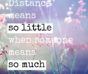 love, just follow your heart, and distance doesn't matter image