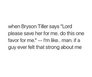 quote, real, and bryson tiller image