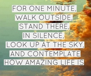 amazing, contemplate, and life image