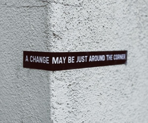 change, quotes, and corner image