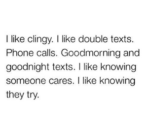 love, quotes, and clingy image