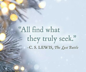 c.s. lewis, narnia, and quotes image