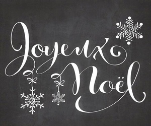 black, french, and joyeux noel image