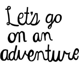 adventure, quotes, and text image