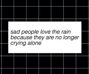 rain, sad, and quote image