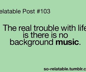 music, life, and funny image