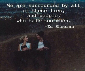 ed sheeran, quote, and lies image
