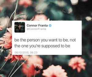 quote, Connor, and connor franta image