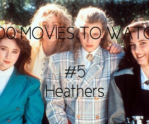 Heathers, veronica, and 500 movies to watch image