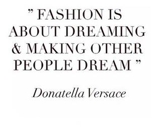 fashion, Dream, and quote image