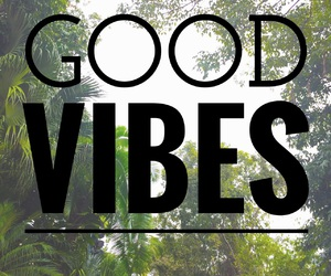 good, quote, and vibes image