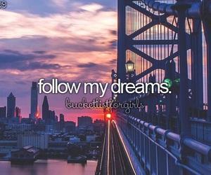 Dream, follow, and bucket list image