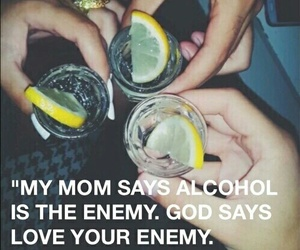 alcohol, enemy, and love image