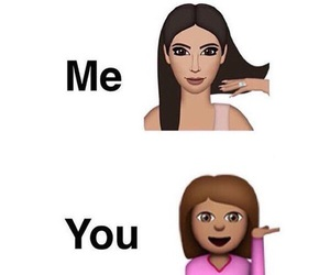 me, you, and kim kardashian image