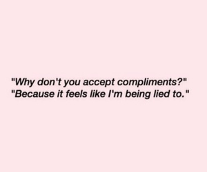 quotes, sad, and compliments image