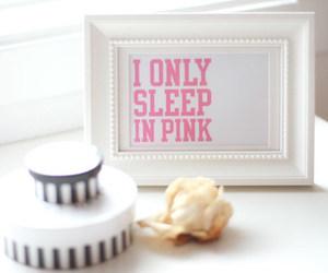 pink, quote, and sleep image