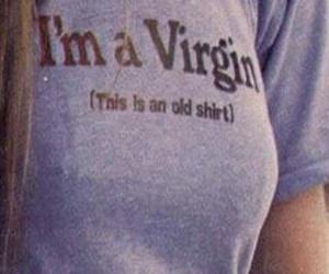 virgin, shirt, and funny image