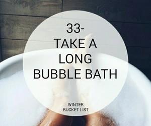 bath, winter bucket list, and bubble image
