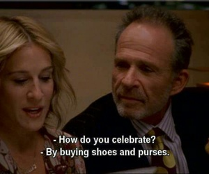 quote, sex and the city, and shoes image