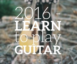2016, guitar, and learn image