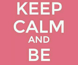 cute and keepcalm image