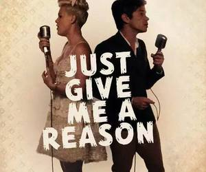 just give me a reason, music, and P!nk image
