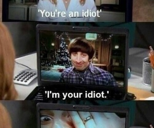the big bang theory, funny, and idiot image