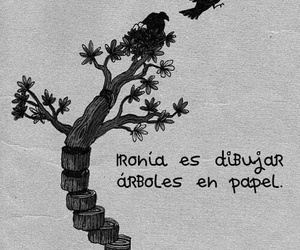 tree, frases, and ironia image