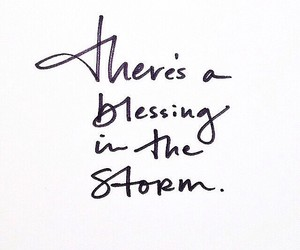 quotes, blessing, and storm image