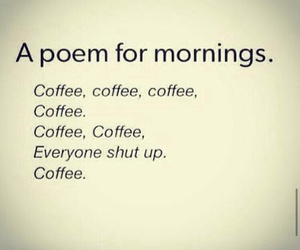 coffee, morning, and poem image