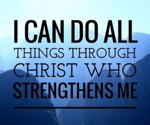 inspiration, bible verse, and philippians 4:13 image