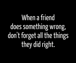 friends, quotes, and wrong image
