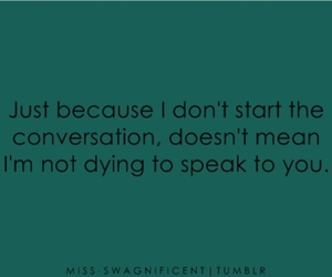conversation, dying, and start image