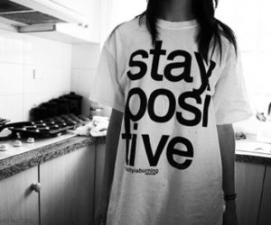 girl, positive, and stay positive image