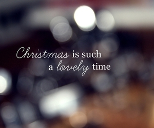 christmas, lovely, and quotes image