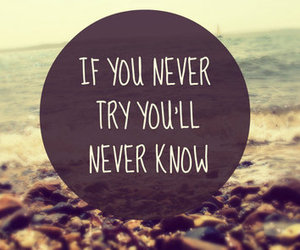 quotes, try, and never image