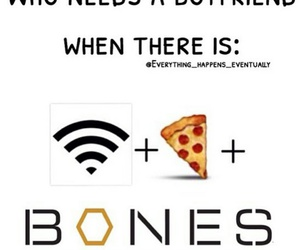 bones, haha, and pizza image