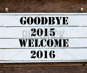 happy new year, new year, and welcome 2016 image