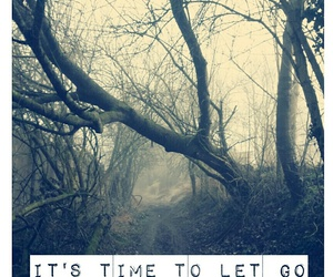 break up, let go, and time image