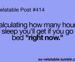 quote, sleep, and relatable post image