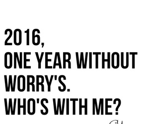 2016, new years eve, and worry image