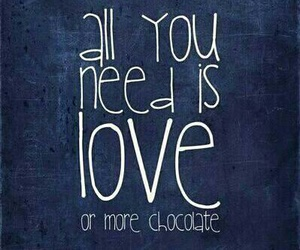 chocolate, chocolate quotes, and schokolade image