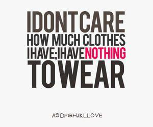 clothes, text, and quote image