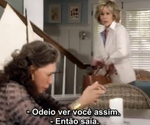 serie, quote, and grace and frankie image