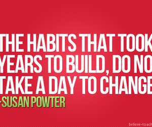 motivation, habits, and quote image