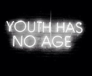 youth, quotes, and age image
