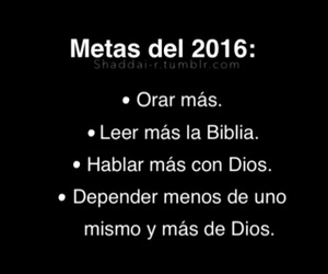2016, dios, and metas image