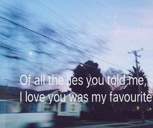 alone, I Love You, and lies image