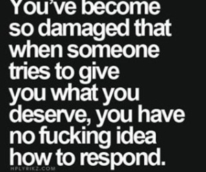 quotes, damaged, and sad image