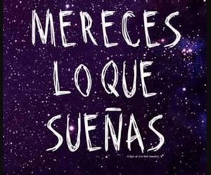 frases, sueños, and mereces image